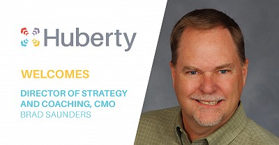 Huberty Welcomes Brad Saunders as Director of Strategy and Coaching, CMO